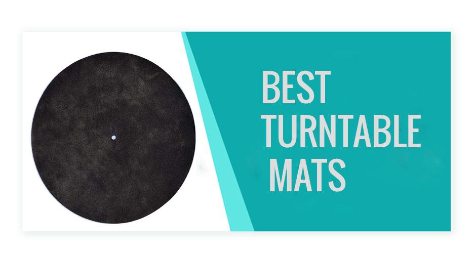 best Turntable Mats
