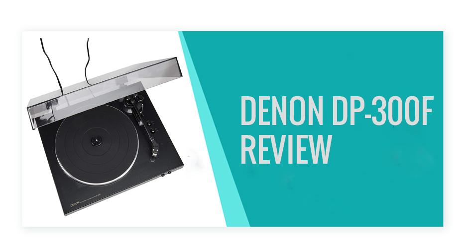 Denon DP-300F Review