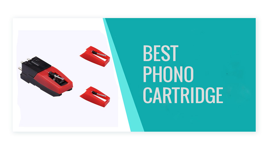 Best Phono Cartridge For a Turntable (July in 2020)