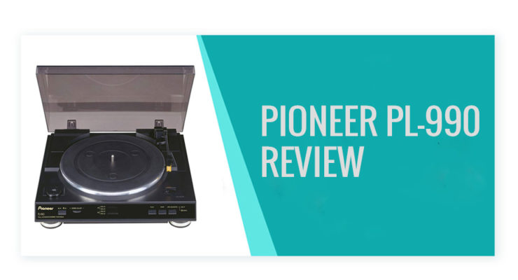 pioneer pl-990 review