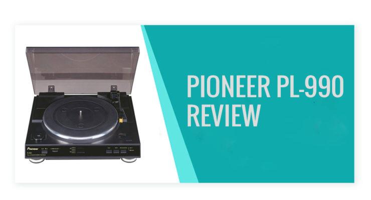 pioneer pl-990 review