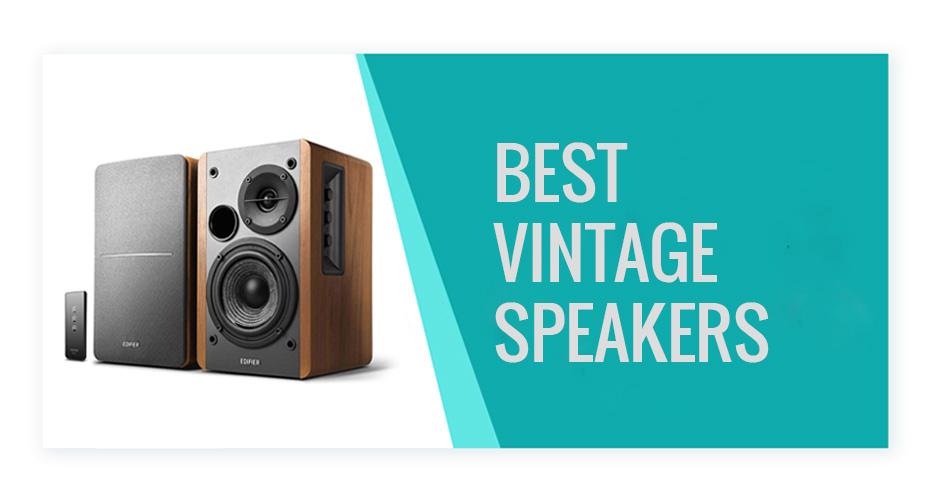 Best Vintage Speakers