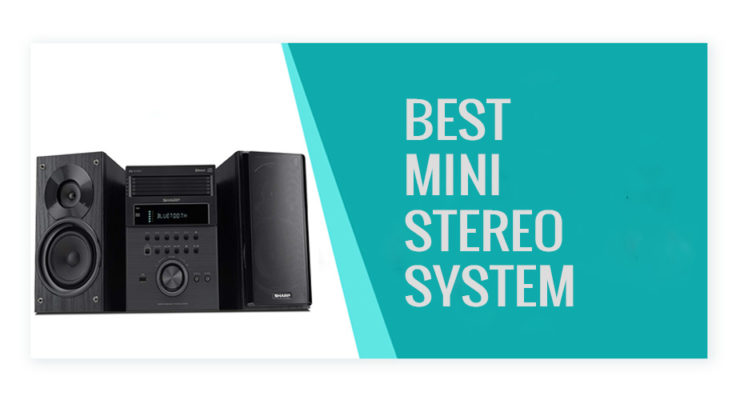 Best Mini Stereo System