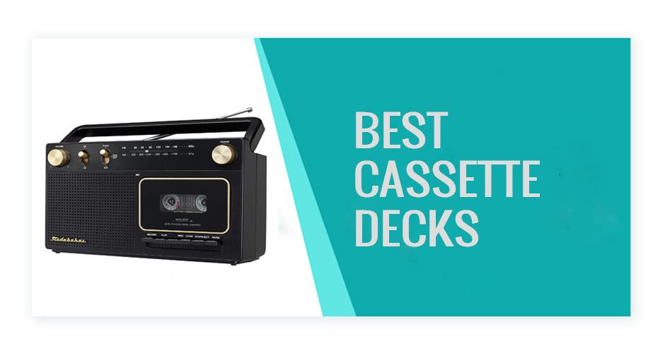 Best Cassette Decks