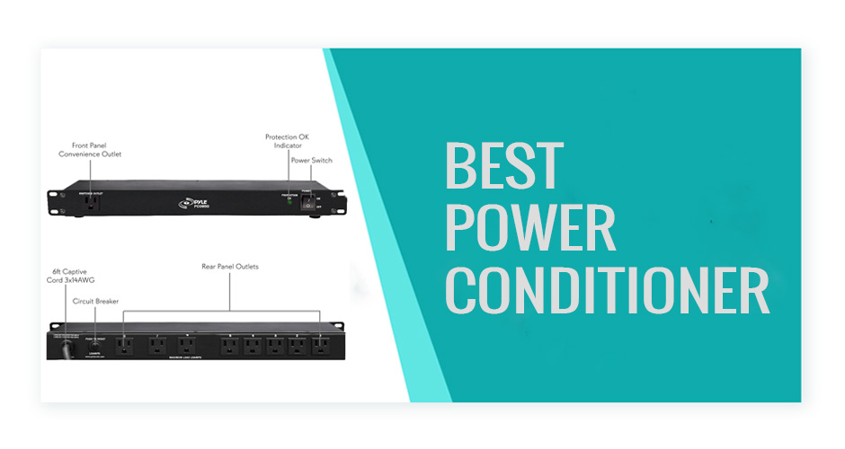 Best Power Conditioner