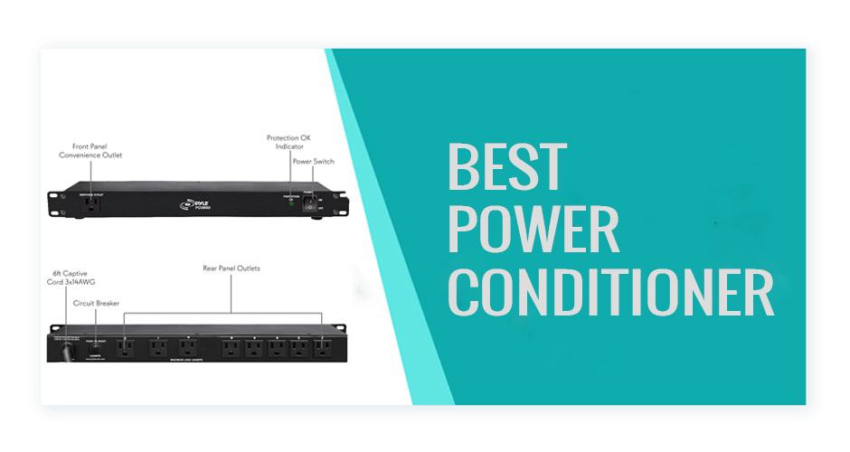 Best Power Conditioner