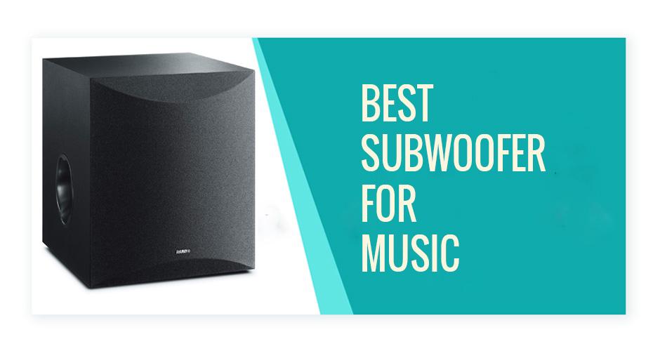 best subwoofer for music